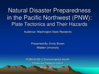 Natural Disaster Preparedness in the Pacific Northwest (PNW): Plate Tectonics and Their Hazards