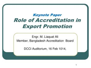 Keynote Paper  Role of Accreditation in Export Promotion