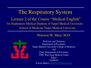 "The Respiratory System Lecture 2 of the Course ""Medical English"""