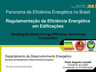 Departamento de Desenvolvimento Energético Secretaria de Planejamento e Desenvolvimento Energético