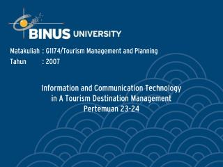 Information and Communication Technology in A Tourism Destination Management Pertemuan 23-24
