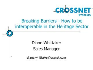 Breaking Barriers - How to be interoperable in the Heritage Sector