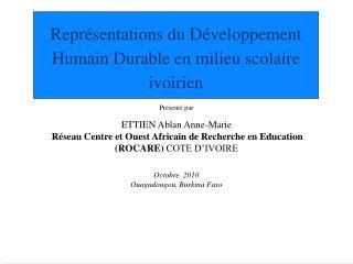 Repr�sentations du D�veloppement Humain Durable en milieu scolaire ivoirien