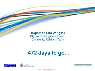 Inspector Tom Wingate Olympic Policing Coordination Community Relations Team