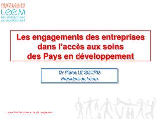 Les engagements des entreprises dans l'accès aux soins  des Pays en développement