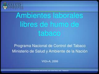 Ambientes laborales libres de humo de tabaco