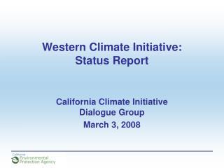 Western Climate Initiative: Status Report