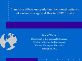 Land-use effects on spatial and temporal patterns of carbon storage and flux in PNW forests