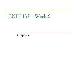 CNIT 132 – Week 6