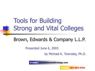 Tools for Building  Strong and Vital Colleges