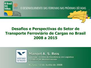Brasília, 12 de Junho de 2008