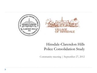 Hinsdale-Clarendon Hills Police Consolidation Study