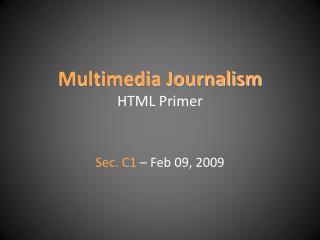 Multimedia Journalism HTML Primer