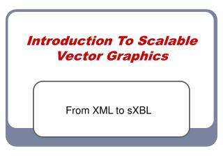 Introduction To Scalable Vector Graphics