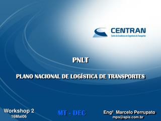 PNLT PLANO NACIONAL DE LOGÍSTICA DE TRANSPORTES