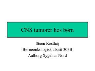 CNS tumorer hos børn