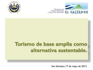 Turismo de base amplia como alternativa sustentable.