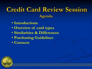 Credit Card Review Session  Agenda