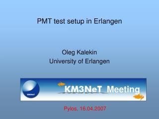 PMT test setup in Erlangen