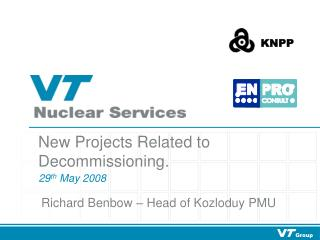 New Projects Related to Decommissioning.