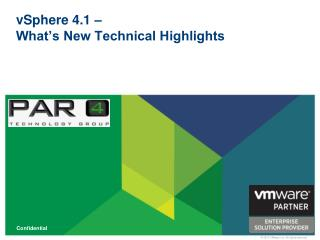 vSphere 4.1 –  What's New Technical Highlights