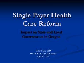 Single Payer Health Care Reform