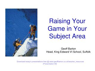 Raising Your Game in Your Subject Area