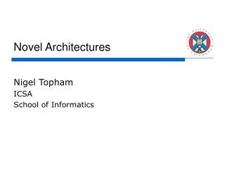 Novel Architectures