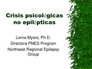 Crisis psicol ó gicas no epil é pticas