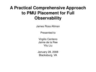 A Practical Comprehensive Approach to PMU Placement for Full Observability