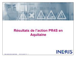 Résultats de l'action PR4S en Aquitaine