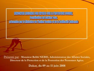 RENCONTRE REGIONALE DES EXPERTS SUR LA PROTECTION SOCIALE,   Contribution du Burkina Faso,