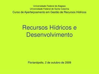 Recursos H�dricos e Desenvolvimento