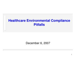 Healthcare Environmental Compliance Pitfalls