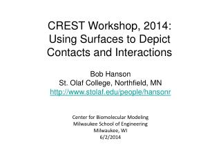 CREST Workshop, 2014: Using Surfaces to Depict Contacts and Interactions