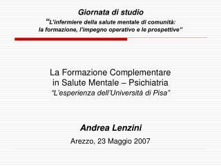"""La Formazione Complementare in Salute Mentale – Psichiatria """"L'esperienza dell'Università di Pisa"""""""
