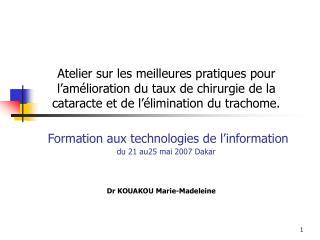 Dr KOUAKOU Marie-Madeleine