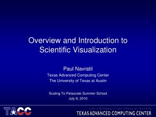 Overview and Introduction to Scientific Visualization