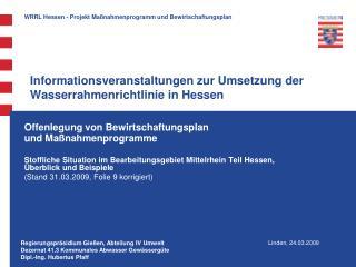 Informationsveranstaltungen zur Umsetzung der Wasserrahmenrichtlinie in Hessen