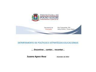 DEPARTAMENTO DE POLÍTICAS E ESTRATÉGIAS EDUCACIONAIS ... Encontrar... contar... recontar...