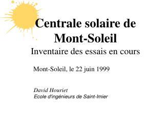 Centrale solaire de Mont-Soleil Inventaire des essais en cours
