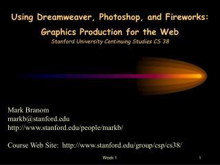 Mark Branom markb@stanford stanford/people/markb/