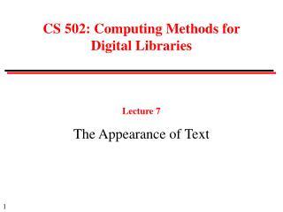 CS 502: Computing Methods for Digital Libraries