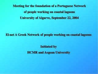 Meeting for the foundation of a Portuguese Network of people working on coastal lagoons