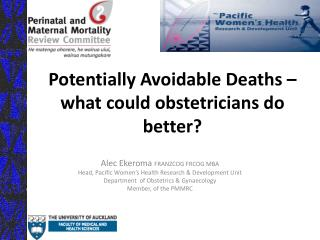 Potentially Avoidable Deaths – what could obstetricians do better?