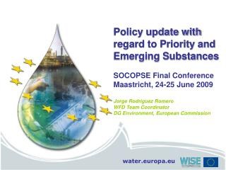 Policy update with regard to Priority and Emerging Substances SOCOPSE Final Conference