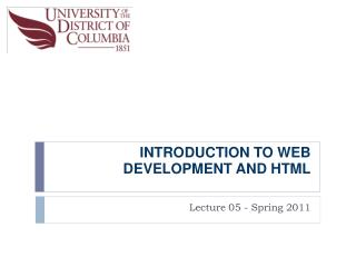 INTRODUCTION TO WEB DEVELOPMENT�AND HTML