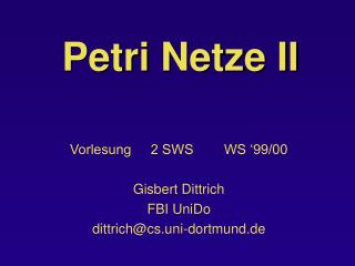 Petri Netze II