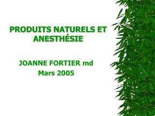 PRODUITS NATURELS ET ANESTH SIE