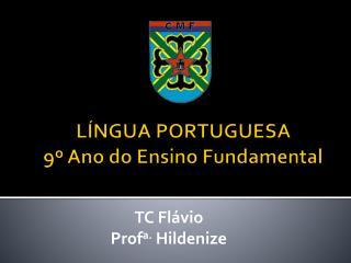 LÍNGUA PORTUGUESA 9º  Ano  do  Ensino  Fundamental